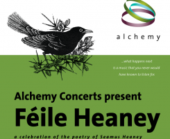 Alchemy Feile Heaney Poster